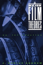 The major film theories : an introduction