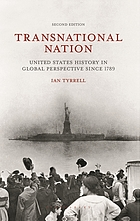 Transnational nation : United States history in global perspective since 1789