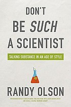 Don't be such a scientist : talking substance in an age of style