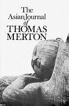 The Asian journal of Thomas Merton.