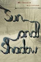 Sun and shadow : an Erik Winter novel