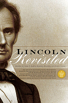 Lincoln Revisited : New Insights from the Lincoln Forum.