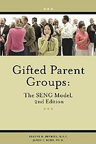 Gifted parent groups : the SENG model