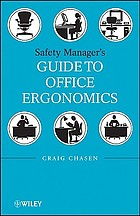 Safety manager's guide to office ergonomics