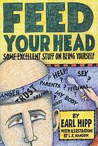 Feed your head : some excellent stuff on being yourself