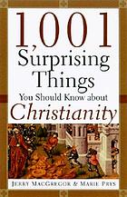 1001 surprising things you should know about Christianity