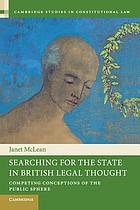 Searching for the state in British legal thought : competing conceptions of the public sphere