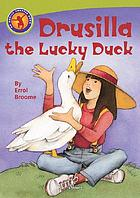 Drusilla the lucky duck