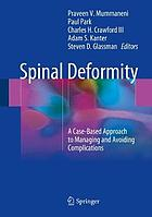 Spinal deformity : a case-based approach to managing and avoiding complications