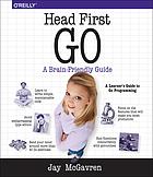 Head first Go: a brain-friendly guide