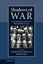 Shadows of war : a social history of silence in the twentieth century