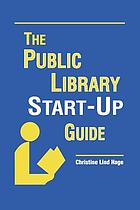 The public library start-up guide