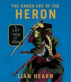 The harsh cry of the heron : the last tale of the Otori