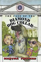 The case of the diamond dog collar. vol. 2