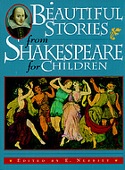Beautiful stories from Shakespeare for children : being a choice collection from the world's greatest classic writer, Wm. Shakespeare