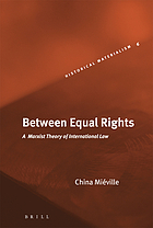 Between equal rights : a Marxist theory of international law