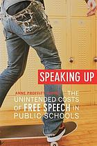 Speaking up : the unintended costs of free speech in public schools