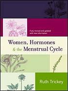 Women, hormones & the menstrual cycle