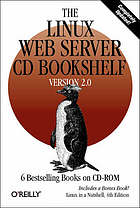 The Linux web server cd bookshelf : Version 2.0 : 6 bestselling books on cd-rom