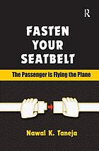 Fasten your seatbelt : the passenger is flying the plane