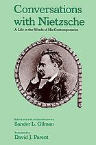 Conversations with Nietzsche : a life in the words of his contemporaries