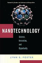 Nanotechnology : science, innovation and opportunity