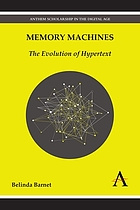 Memory machines : the evolution of hypertext