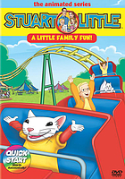 Stuart Little, the animated series. / A Little family fun