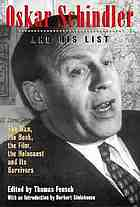 Oskar Schindler and his list : the man, the book, the film, the Holocaust and its survivors