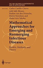 Mathematical approaches for emerging and reemerging infectious diseases : models, methods, and theory