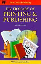 Dictionary of printing and publishing