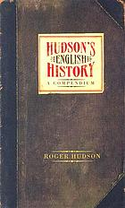 Hudson's English history : a compendium