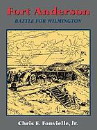 Fort Anderson : battle for Wilmington