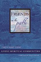 Friends on the path : living spiritual communities