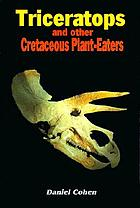 Triceratops and other Cretaceous plant-eaters