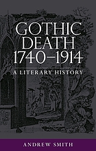 Gothic death 1740-1914. A literary history.