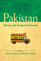 Pakistan : moving the economy forward