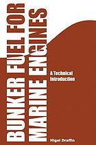 Bunker fuel for marine engines : a technical introduction