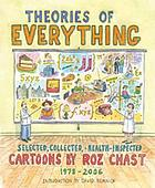 Theories of everything : selected, collected, and health-inspected cartoons, 1978-2006