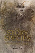 The story species: our life-literature connection