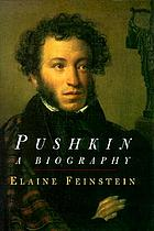Pushkin : a biography