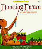 Dancing drum : a Cherokee legend