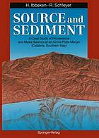 Source and sediment : a case study of provenance and mass balance at an active plate margin (Calabria, Southern Italy)
