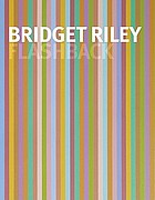 Bridget Riley : flashback