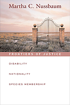 Frontiers of justice : disability, nationality, species membership