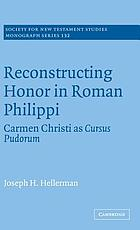 Reconstructing honor in Roman Philippi : Carmen Christi as cursus pudorum