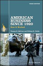 American business since 1920 : how it worked