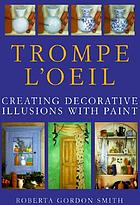 Trompe l'oeil : creating decorative illusions with paint