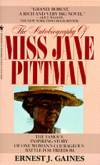 The autobiography of Miss Jane Pittman,