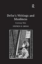 Defoe's writings and manliness : contrary men